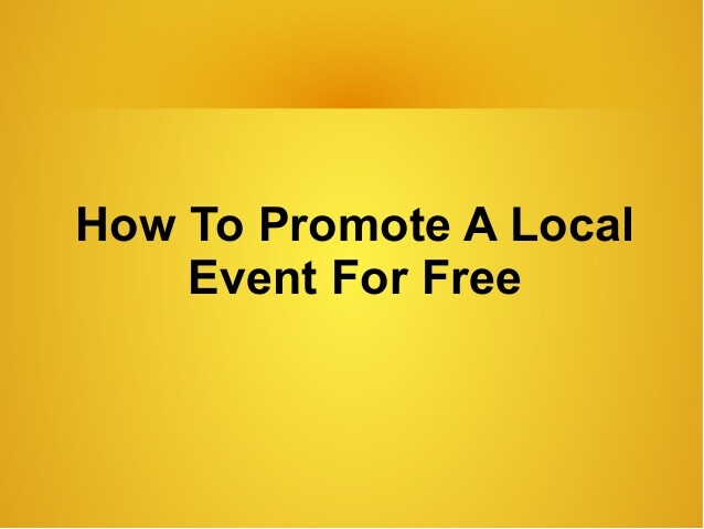 How to Promote Free Local Events